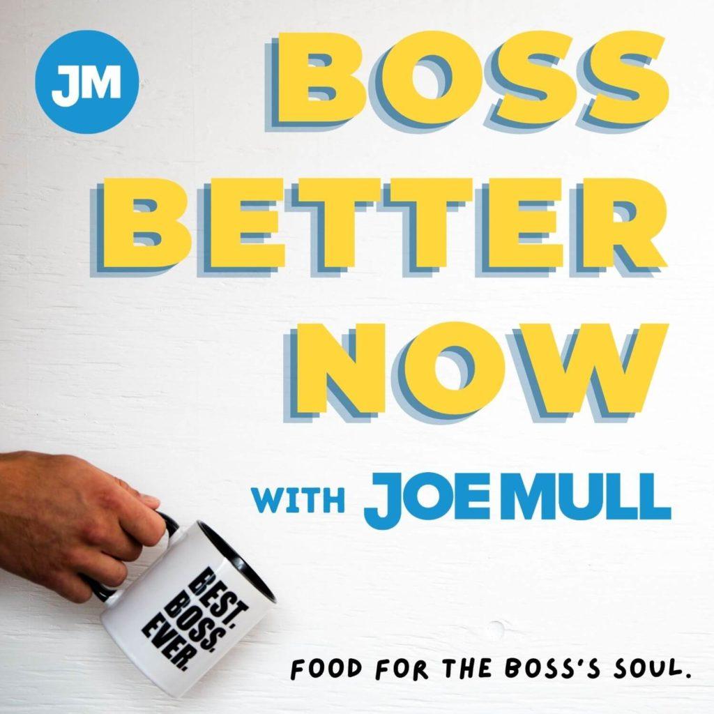 Boss Better Now - Podcast Art